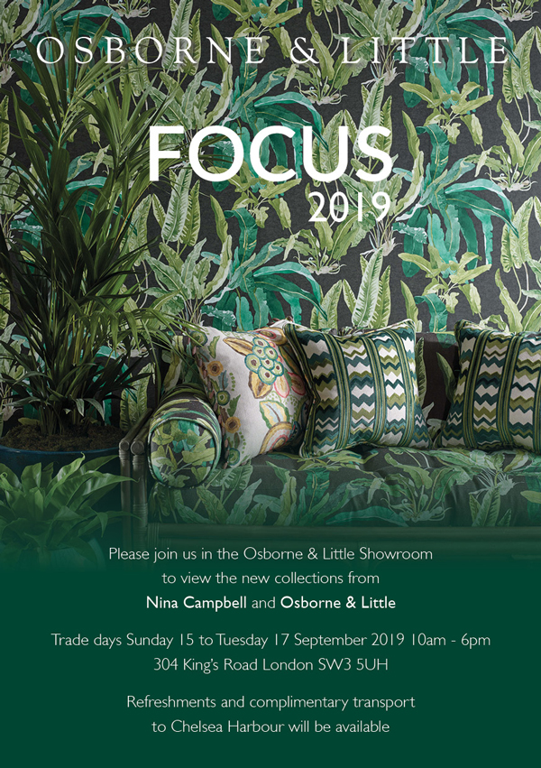 Osborne & Little FOCUS 2019