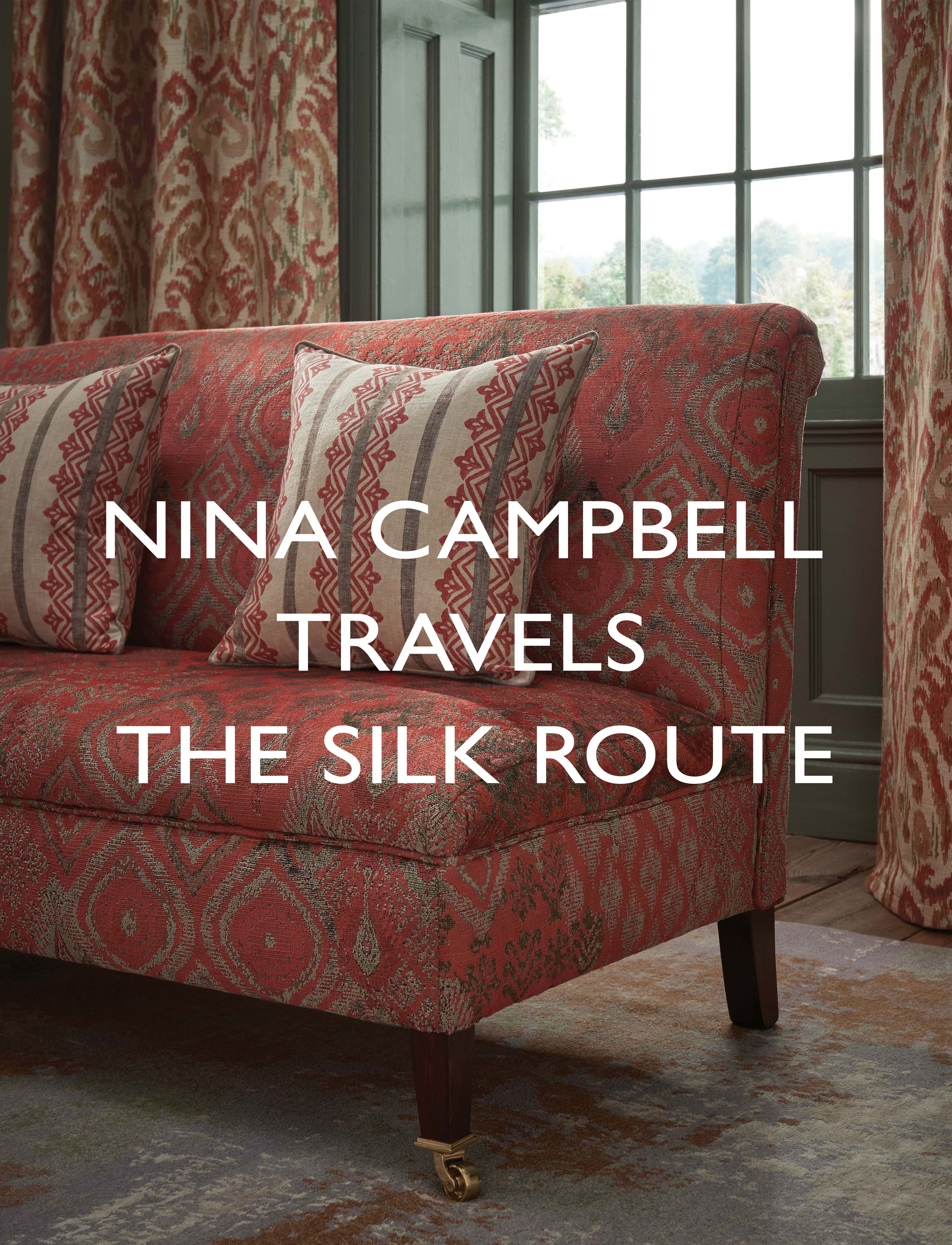 Nina Campbell Travels the Silk Route